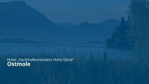 Titel Hotel Yachthafenresidenz Hohe Düne - Ostmole