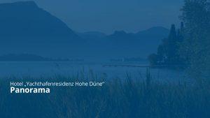 Titel Hotel Yachthafenresidenz Hohe Düne - Panorama